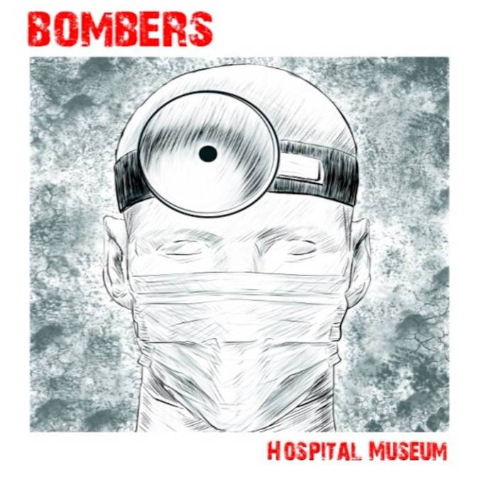 Fantastic EP: 'Hospital Museum' by Bombers